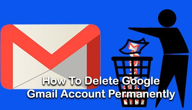How to Delete Gmail Account Permanently and Quickly