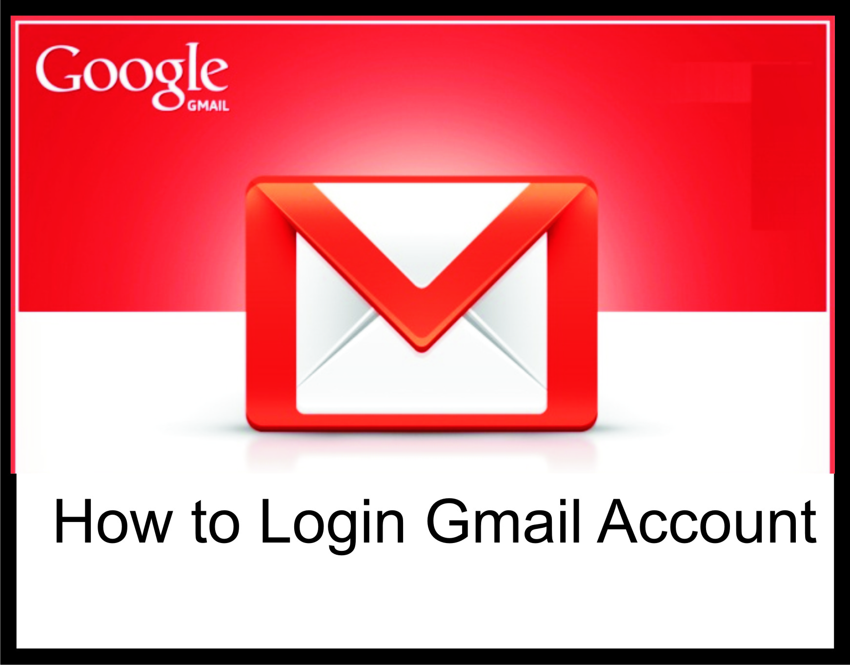 How to Login Gmail Account on any Device