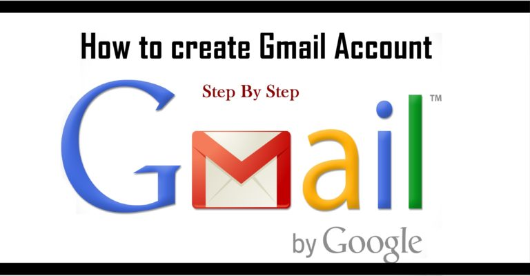 How to Open New Gmail Account: Step by Step 2018