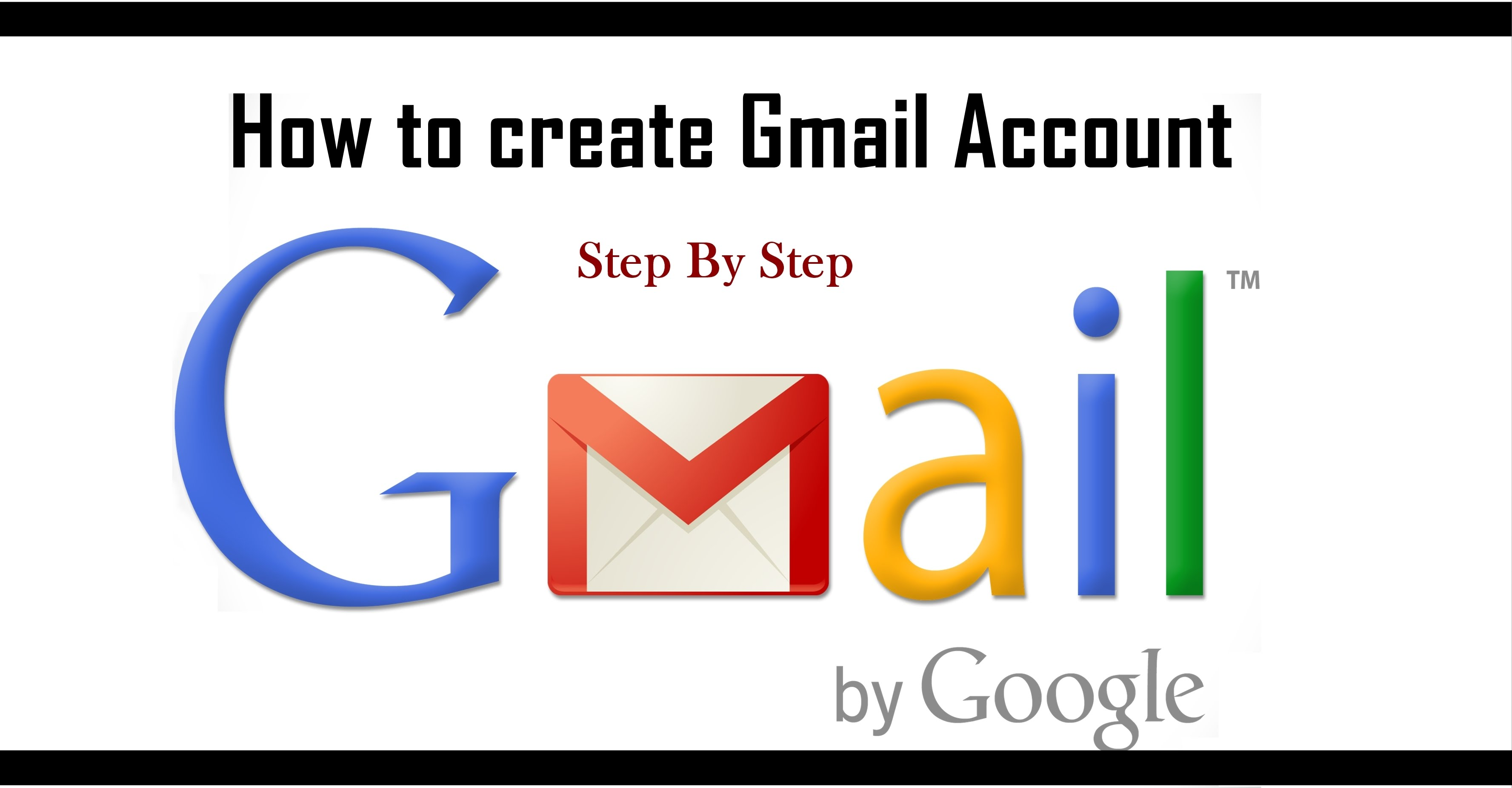 How to Open New Gmail Account: Step by Step 2020