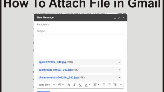 How to Attach File in Gmail: (Pictures, Videos, Documents, Etc)